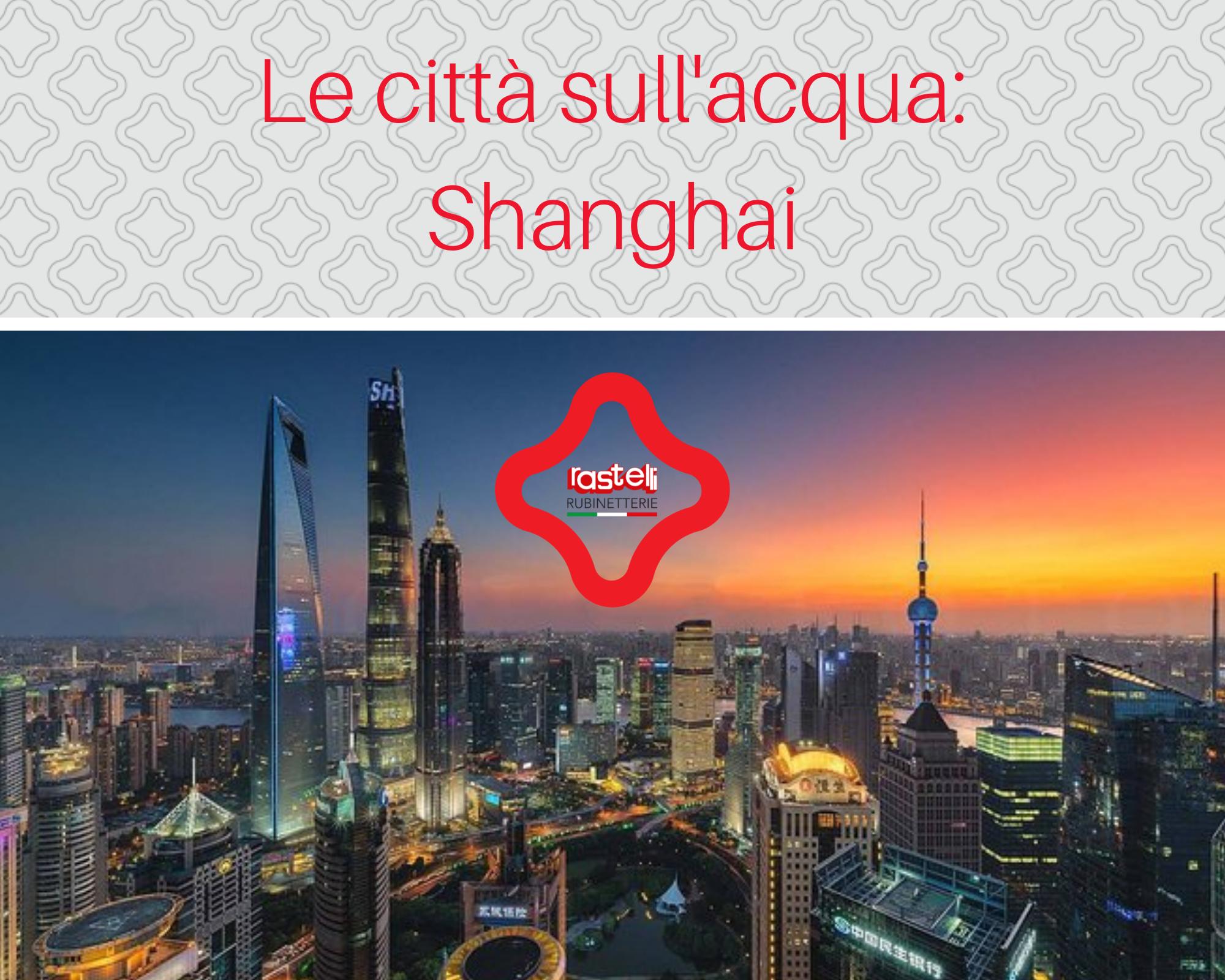 SHANGHAI la città sul mare
